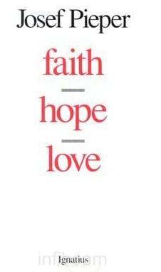 A Summary of Faith, Hope, and Love